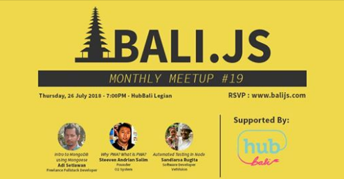 BaliJS #19 Meetup July